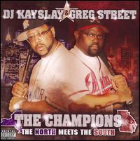 Champions: North Meets South von DJ Kayslay