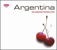 Greatest Songs Ever: Argentina von Various Artists
