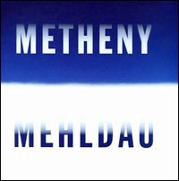 Metheny Mehldau von Pat Metheny