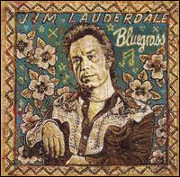 Bluegrass von Jim Lauderdale