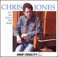 Too Far Down the Road von Chris Jones
