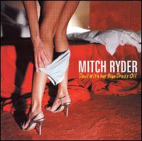 Devil with Her Blue Dress Off von Mitch Ryder