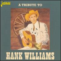 Tribute to Hank Williams [Jasmine] von Hank Williams