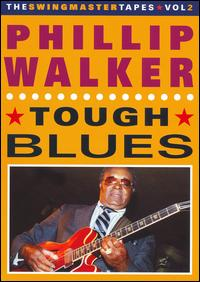 Tough Blues von Phillip Walker