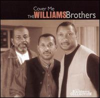 Cover Me von The Williams Brothers