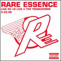 Live PA, #8: Live at the Tradewinds 8.29.06 von Rare Essence