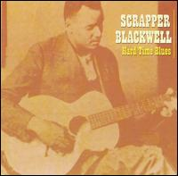 Hard Time Blues von Scrapper Blackwell