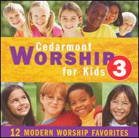 Cedarmont Worship for Kids, Vol. 3 von Cedarmont Kids