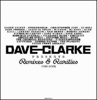Remixes and Rarities: 1992-2005 von Dave Clarke