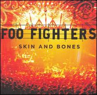 Skin and Bones von Foo Fighters