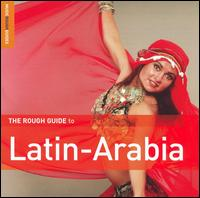 Rough Guide to Latin Arabia von Various Artists