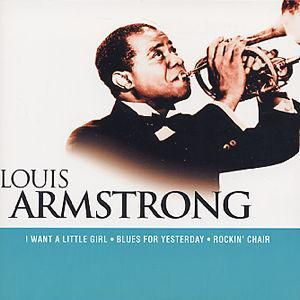 I Want a Little Girl von Louis Armstrong