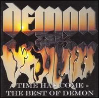 Time Has Come: The Best of Demon von Demon