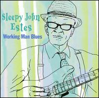 Working Man's Blues von Sleepy John Estes