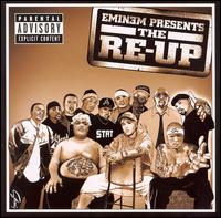 Eminem Presents: The Re-Up von Eminem