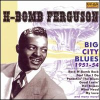 Big City Blues von H-Bomb Ferguson