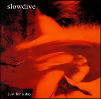 Just for a Day [Bonus Tracks] von Slowdive