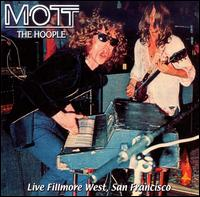 Live Fillmore West: San Francisco von Mott the Hoople