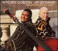 This Rhythm on My Mind von Wycliffe Gordon