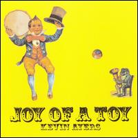 Joy of a Toy von Kevin Ayers