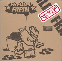 Have Record Will Travel von Freddy Fresh