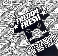 Outstanding in His Field von Freddy Fresh