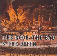 Good, the Bad & the Queen von The Good, the Bad & the Queen