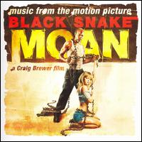 Black Snake Moan [Original Soundtrack] von Various Artists