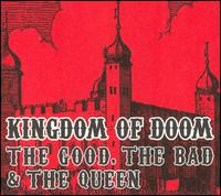 Kingdom of Doom von The Good, the Bad & the Queen