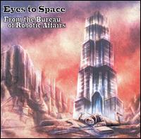 From the Bureau of Robotic Affairs von Eyes to Space