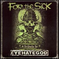 For the Sick: A Tribute to Eyehategod von Various Artists