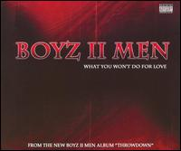 What You Won't Do for Love von Boyz II Men