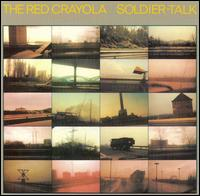 Soldier Talk von The Red Krayola