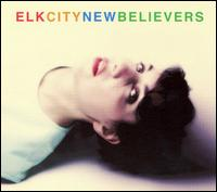 New Believers von Elk City