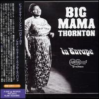In Europe: Big Mama Thornton with Muddy Waters' Blues Band von Big Mama Thornton