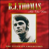 All the Hits: Ultimate Collection von B.J. Thomas