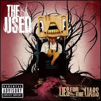 Lies for the Liars von The Used