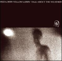 Talk About the Weather von Red Lorry Yellow Lorry