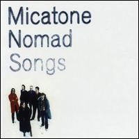 Nomad Songs von Micatone