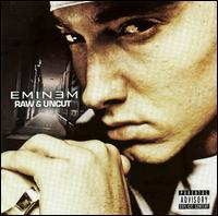 Raw and Uncut von Eminem