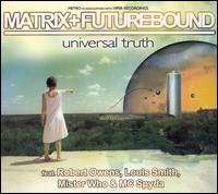 Universal Truth von Matrix