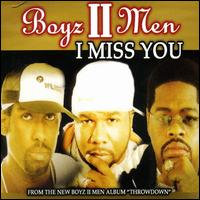 I Miss You von Boyz II Men