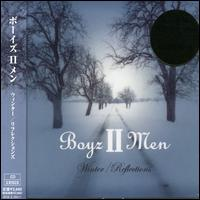 Winter/Reflections von Boyz II Men