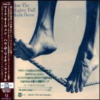How the Mighty Fall [Bonus Tracks] von Mark Owen