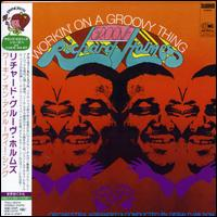 "Workin' on a Groovy Thing von Richard ""Groove"" Holmes"