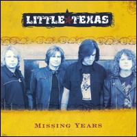 Missing Years [Bonus Track] von Little Texas