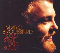 S.O.S.: Save Our Soul von Marc Broussard