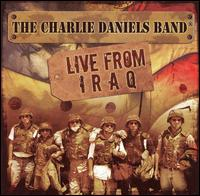 Live from Iraq von Charlie Daniels