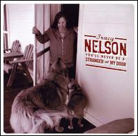 You'll Never Be a Stranger at My Door von Tracy Nelson