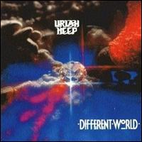 Different World von Uriah Heep